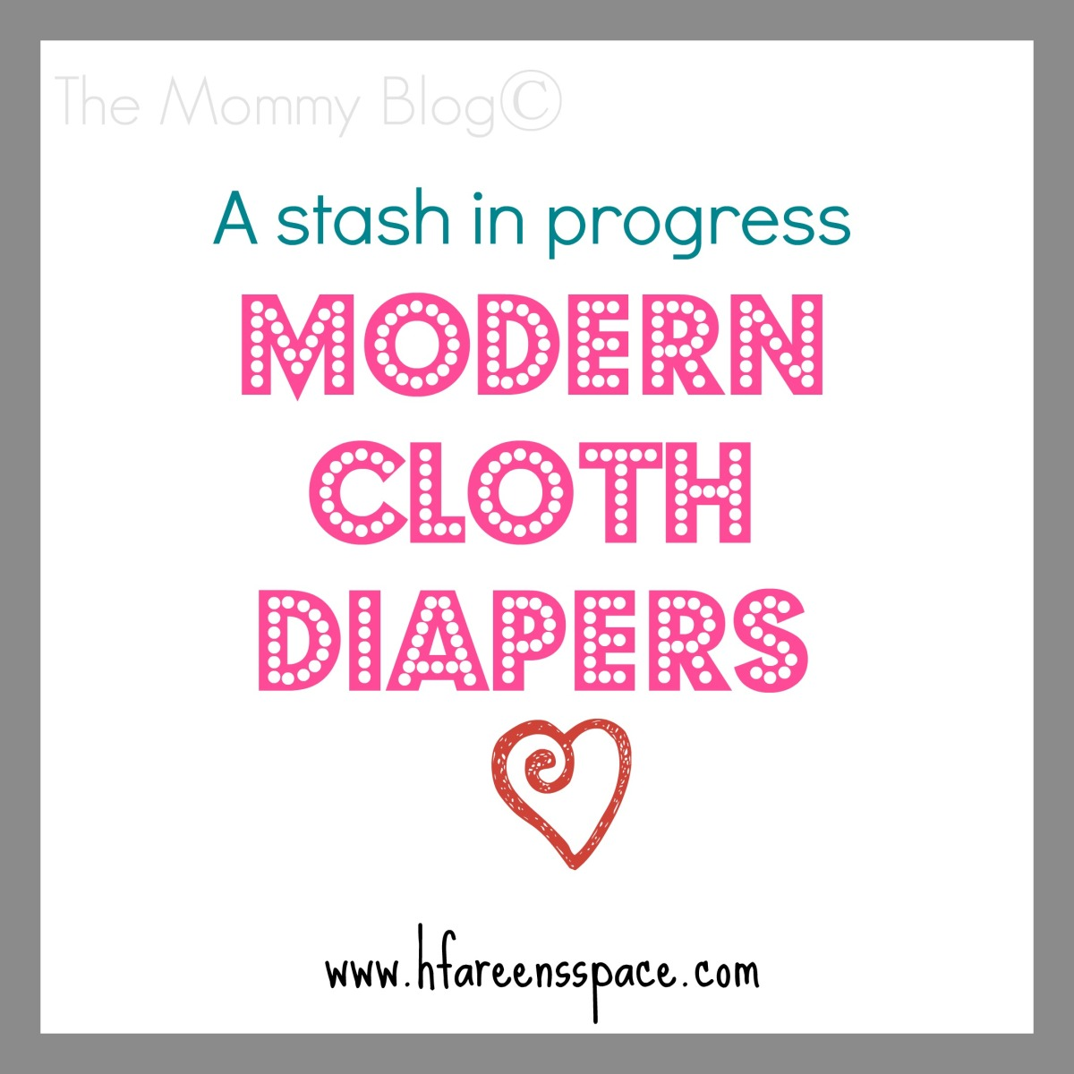 A Stash In Progress ~ Modern Cloth Diapers